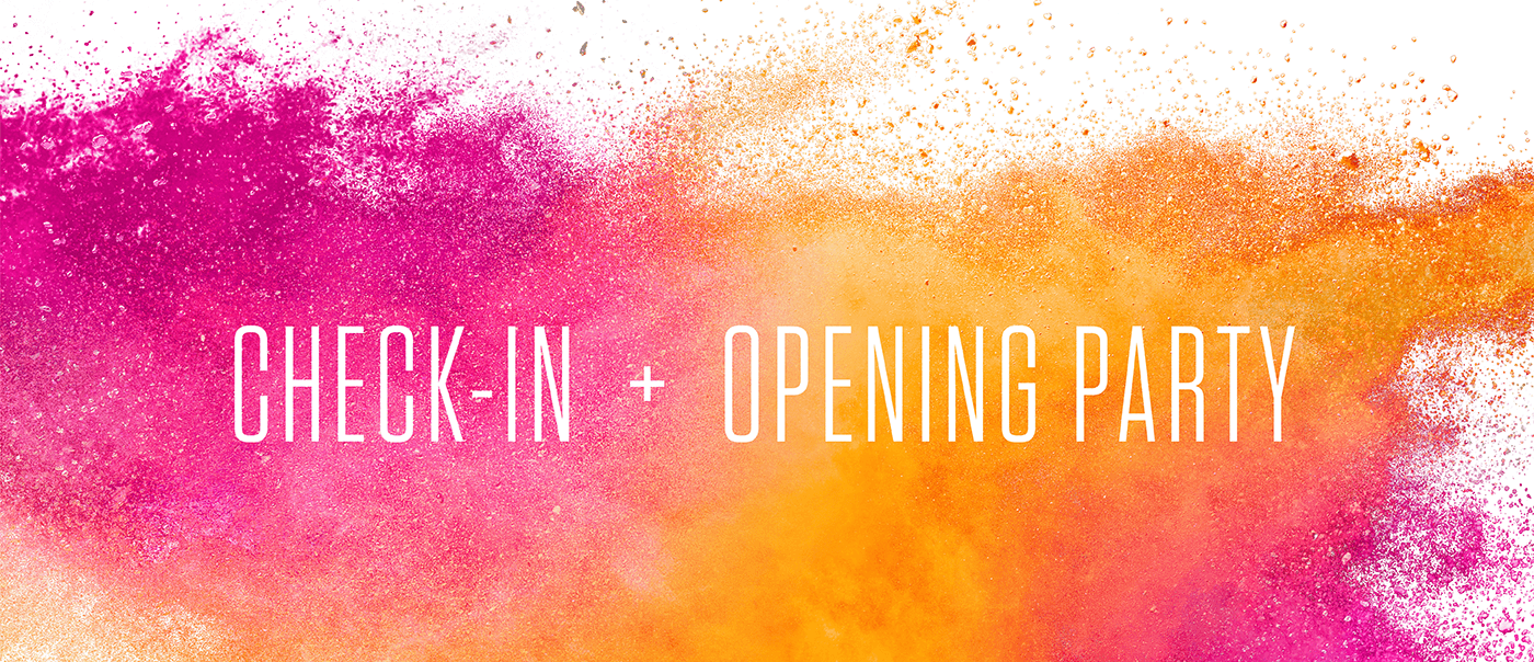 Check-in + Opening Party