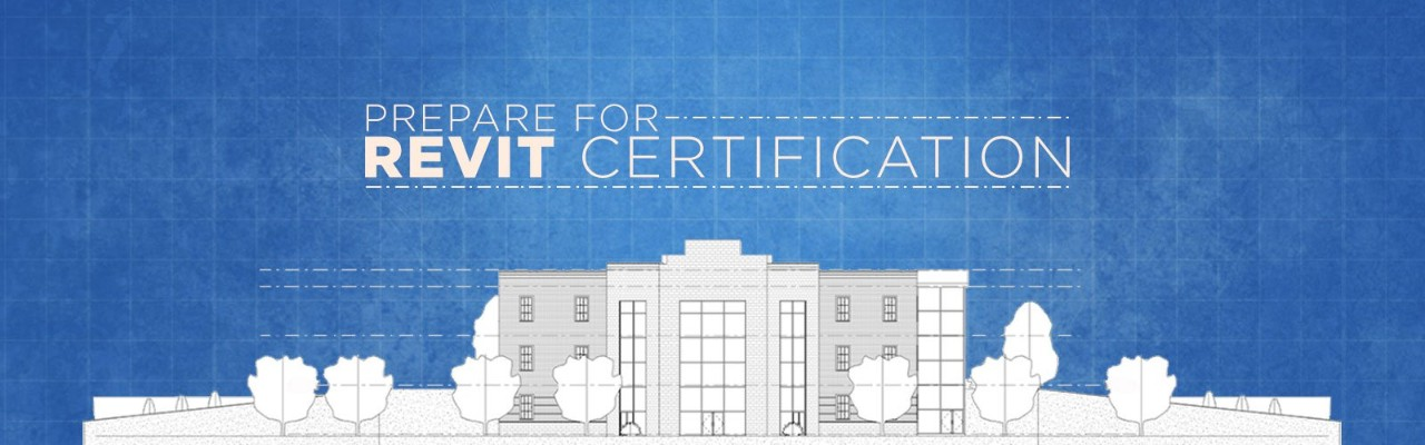 4 tips to help you prepare for Revit Certification | Pluralsight