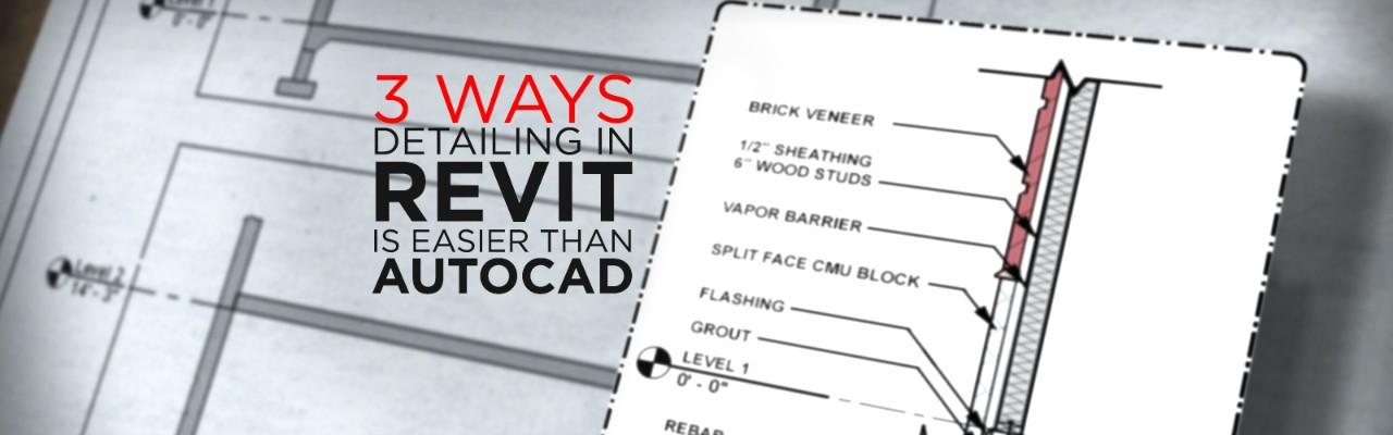 Why Detailing in Revit is Easier Than AutoCAD | Pluralsight