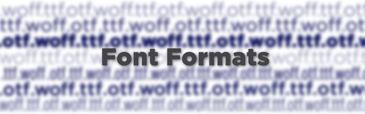 Understanding Differences Between Font Formats | Pluralsight