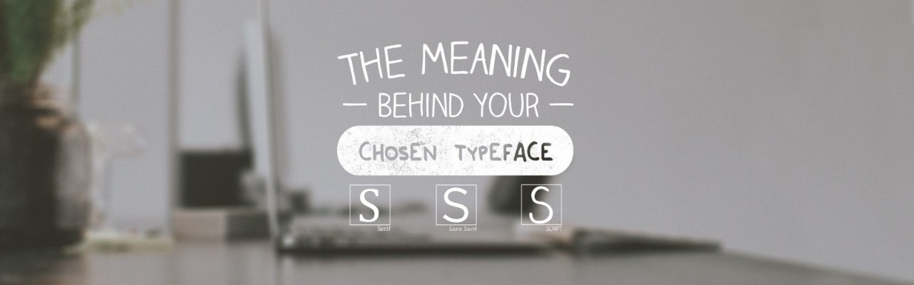 The Meaning Behind Your Chosen Typeface | Pluralsight