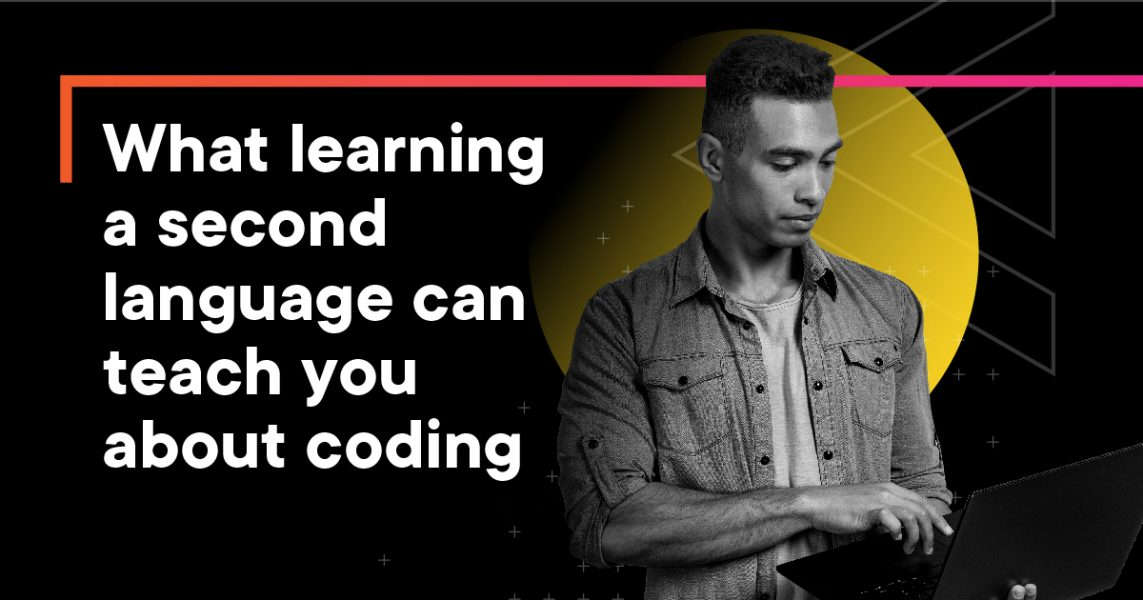 What second language acquisition can teach us about learning to code: Part 1
