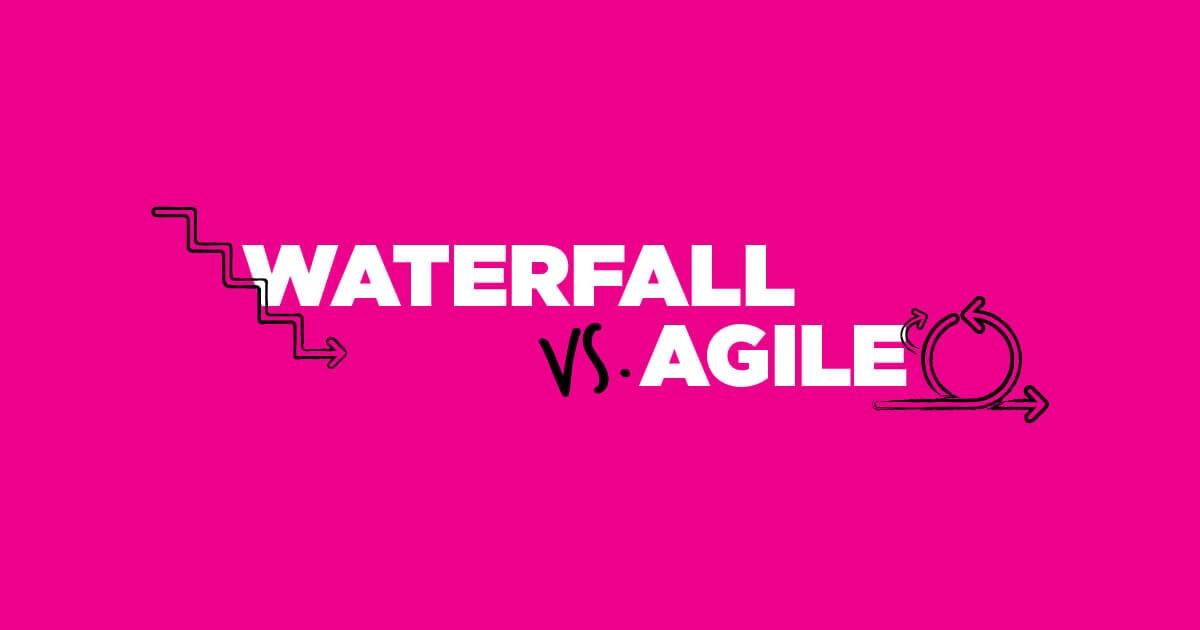 Waterfall vs. agile