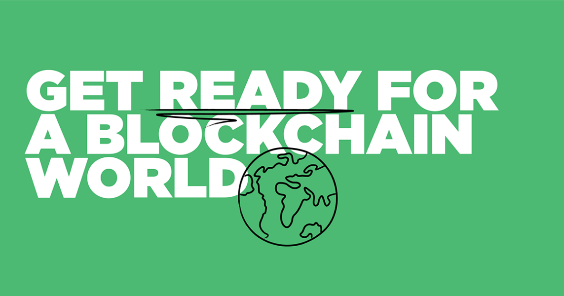 Our digital world, changed by blockchain